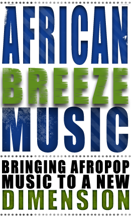 African Breeze Music Presents: